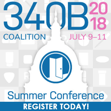 22nd Annual 340B Coalition Summer Conference - July 9-11, 2018 - Washington, DC